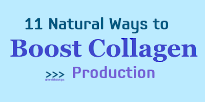 11 Natural Ways to Boost Collagen Production