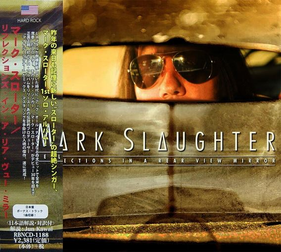 MARK SLAUGHTER - Reflections In A Rear View Mirror [Japan Edition +1] full