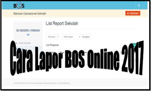 Cara Lapor BOS Online 2017