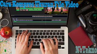Cara Memperkecil/Kompres Ukuran Video Tanpa Mengurangi Kualitas Video Menggunakan HandBreak