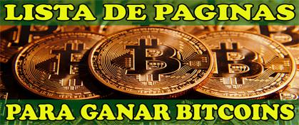 Lista de Paginas de Ganar Bitcoins Gratis
