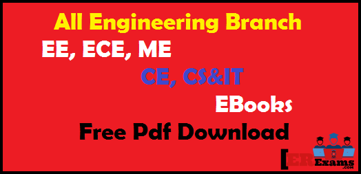 All Engineering Branch EBooks Free Pdf Download. in this post I have share you all engineering branch Civil, Electrical, Mechanical, CS & IT, Electronics All EBooks, books free pdf download. This eBooks post link will help you all engineering exams SSC JE, GATE, IES, PSU, and BSNL, DMRC and all state level exams and other engineering exams