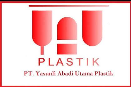 Informasi Lowongan Kerja PT Yasunli Abadi Utama Plastik (YAUP) Cikarang Terbaru