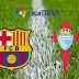 VER+HD/Canal !!! BARCELONA V.S CELTA DE VIGO EN VIVO ONLINE AQUI EN DIRECTO online partido y transmisión hoy ONLINE TV
