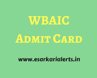 WBAIC Admit Card 2017