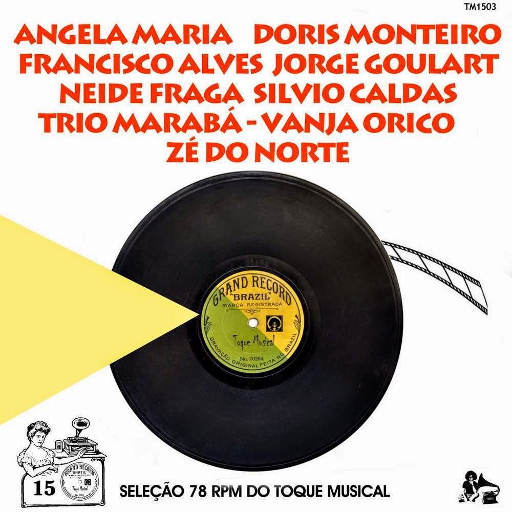 a8c933f7cab Vários – Seleção 78 RPM Do Toque Musical – Vol. 15 (2012)