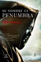 http://lecturasmaite.blogspot.com.es/2015/02/novedades-febrero-mi-nombre-es-penumbra.html