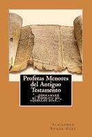 Profetas Menores del Antiguo Testamento en Alejandro's Libros.