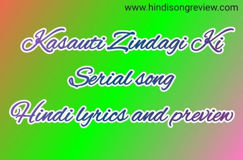 serial-kasauti-zindagi-kay-title-track-lyrics-review