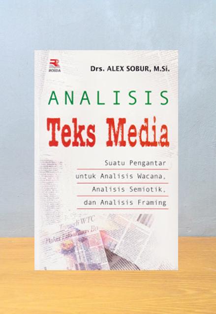 ANALISIS TEKS MEDIA, Alex Sobur