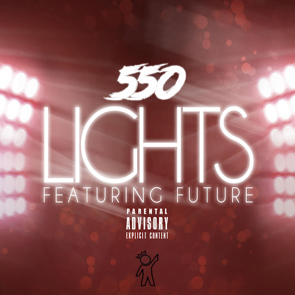 550 - Lights (feat. Future) - Single Cover