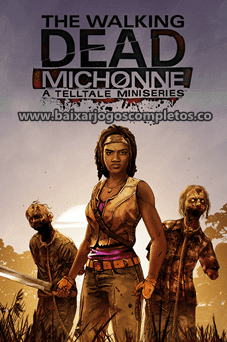 The Walking Dead: Michonne - Episode 2 - PC (Download Completo em Português)
