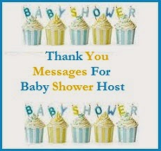 sample thank you messages for baby shower host from the would be mom