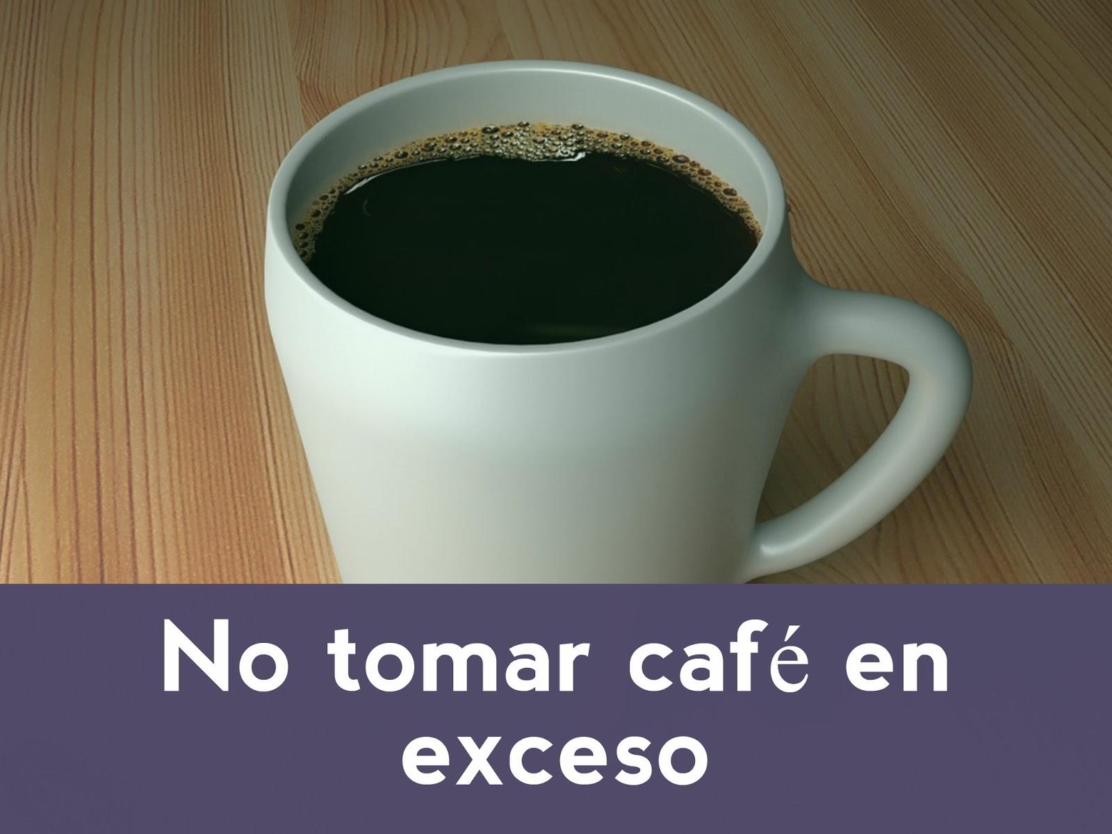no-tomar-cafe-en-exceso