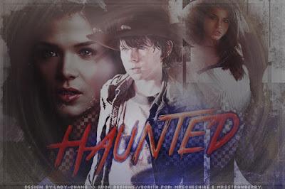 CF: Haunted (MrsCheshire&MrsStrawberry)