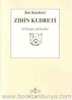 Henri Bergson - Zihin Kudreti