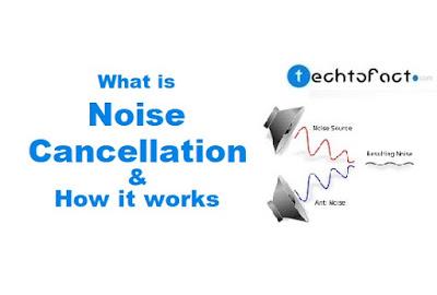 noise cancellation kya hai