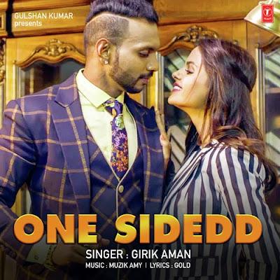 One Sidedd (2016) - Girik Aman