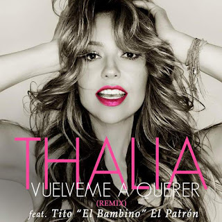Thalía - Vuélveme a Querer (Remix) [feat. Tito El Bambino]