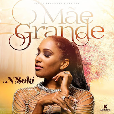 Download 2018 Nsoki - Mãe grande (Kizomba)