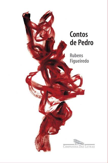 Contos de Pedro - Rubens Figueiredo
