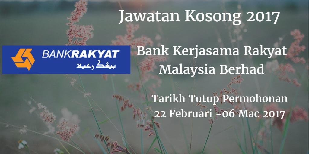 Jawatan Kosong Bank Rakyat 22 Februari - 16 Mac 2017