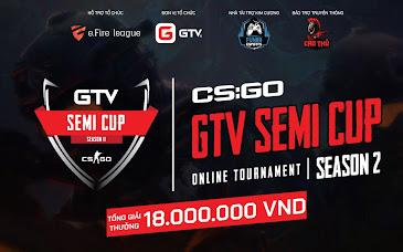 Điểm mặt 8 cái tên xuất sắc nhất đã lọt vào vòng chung kết GTV CS:GO Semi Cup Season 2