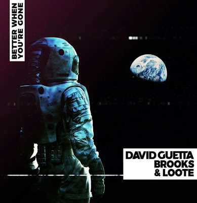 David Guetta - Better When You're Gone (feat. Brooks & Loote) MP3