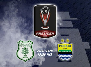 Jadwal Siaran Langsung PSMS vs Persib Indosiar - Piala Presiden 2018