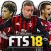تحميل لعبة FTS 18  المسلية لنظام الاندرويد برابط مباشرة