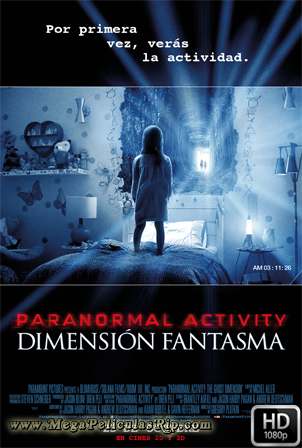 Actividad Paranormal La Dimension Fantasma [1080p] [Latino-Ingles] [MEGA]