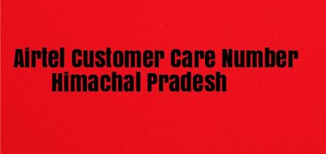 Airtel Customer Care Number Himachal Pradesh