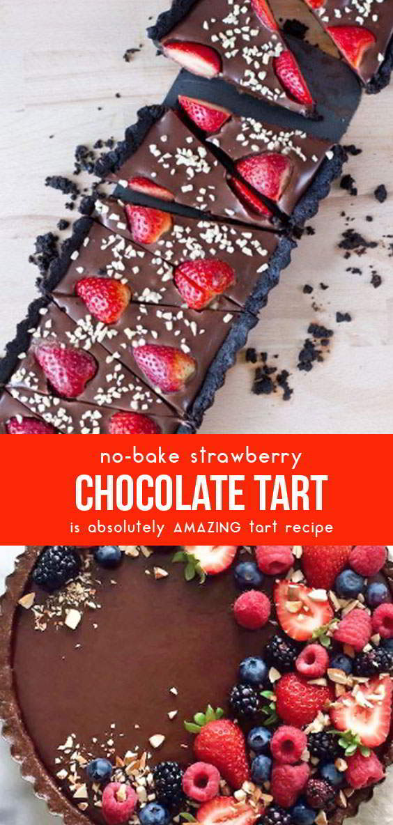 No-Bake Strawberry Chocolate Tart #desserts #dessertrecipes #dessertideas