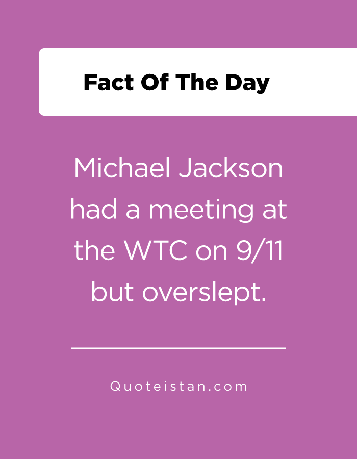 Michael Jackson had a meeting at the WTC on 9/11 but overslept.