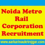 Noida Metro Rail Corporation Jobs