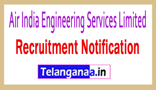 Air India Engineering Services Limited AIESL Recruitment