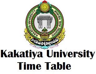 Kakatiya University Warangal Exam Time Table 2017