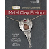 Book Review - Metal Clay Fusion