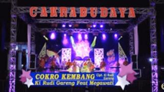 Lirik Lagu Cokro Kembang (Dan Artinya) - Ki Rudi Gareng Ft Megawati