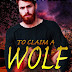 #bookreview #fivestarread - To Claim A Wolf: A Macconwood Pack Novel (The Macconwood Pack Novel Series Book 5)  Author: C.D. Gorri  @cgor22