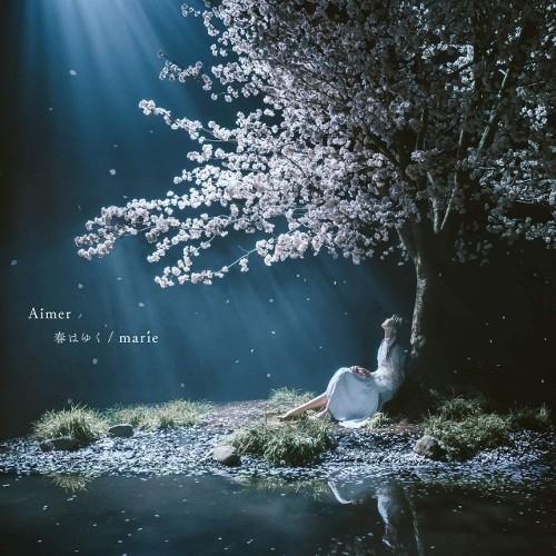 Aimer - 春はゆく / marie