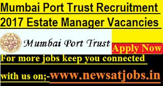 Mumbai-Port-Trust-42-Estate-Manager-Vacancies