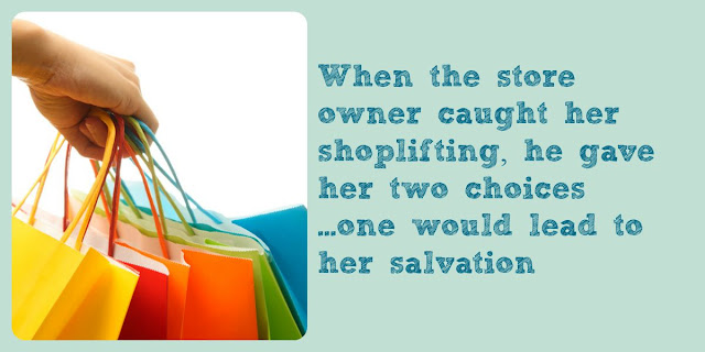 Saved by shoplifting - True Story of salvation