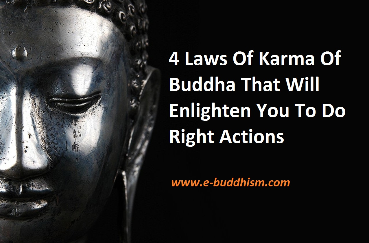 e-Buddhism: 4 Laws Of Karma Taught By Buddha You Never Heard Before