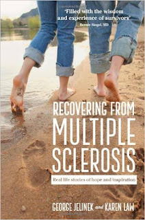 http://smile.amazon.com/Recovering-Multiple-Sclerosis-Stories-Inspiration/dp/1743313810/ref=sr_1_2?ie=UTF8&qid=1458233155&sr=8-2&keywords=george+jelinek