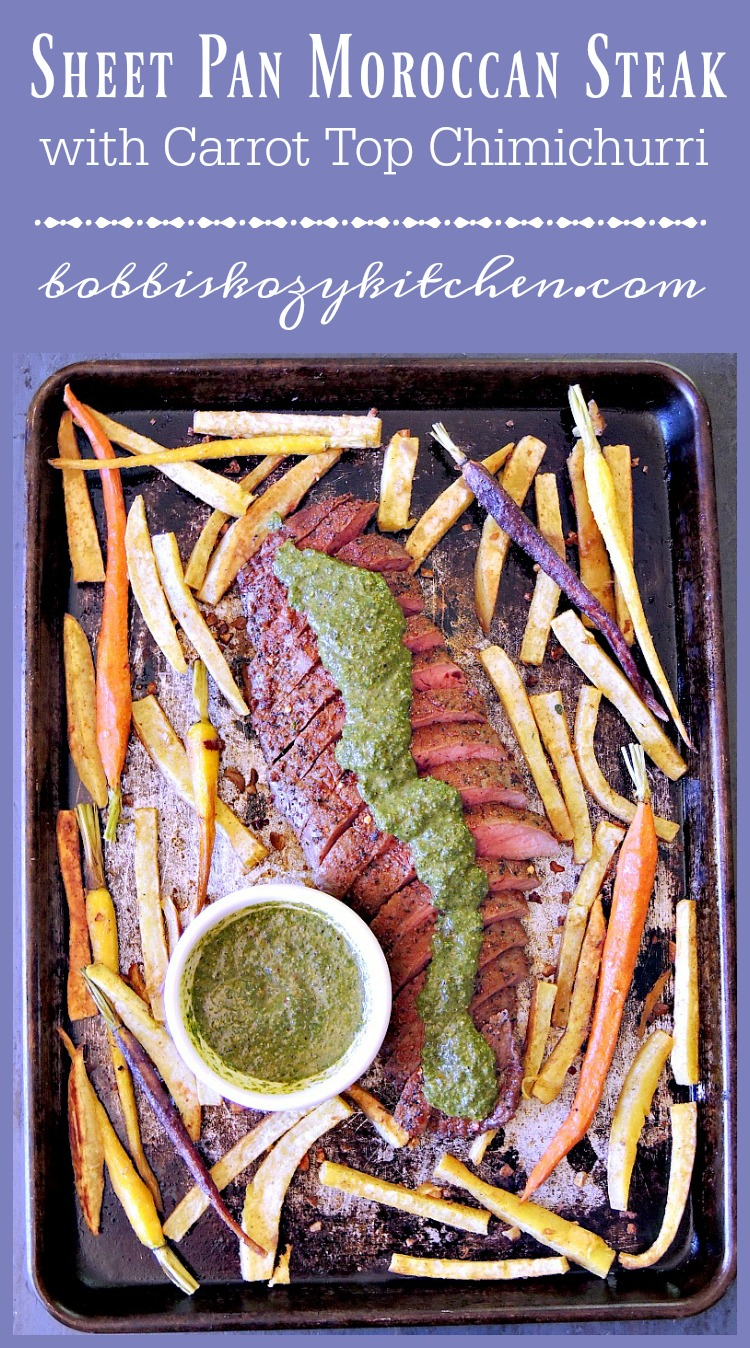 Sheet Pan Moroccan Steak with Carrot Top Chimichurri from www.bobbiskozykitchen.com