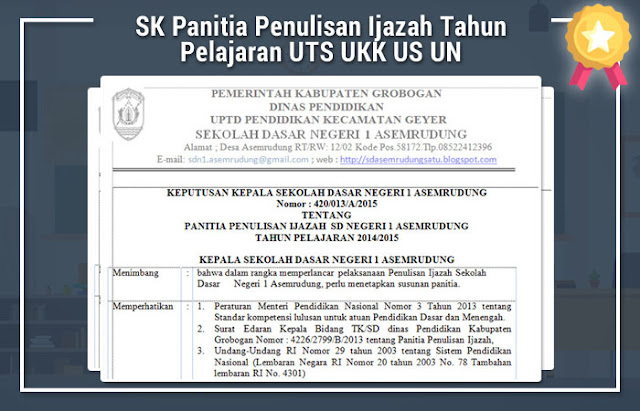 SK Panitia Penulisan Ijazah Tahun Pelajaran UTS UKK US UN