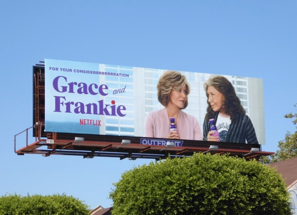 Grace and Frankie For your considerrrrrrrrration Emmy billboard