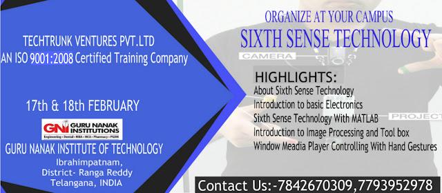 2 Days workshop on Sixth Sense Technology at Guru Nanak Institutions, Hyderabad (Feb 17-18, 2017)