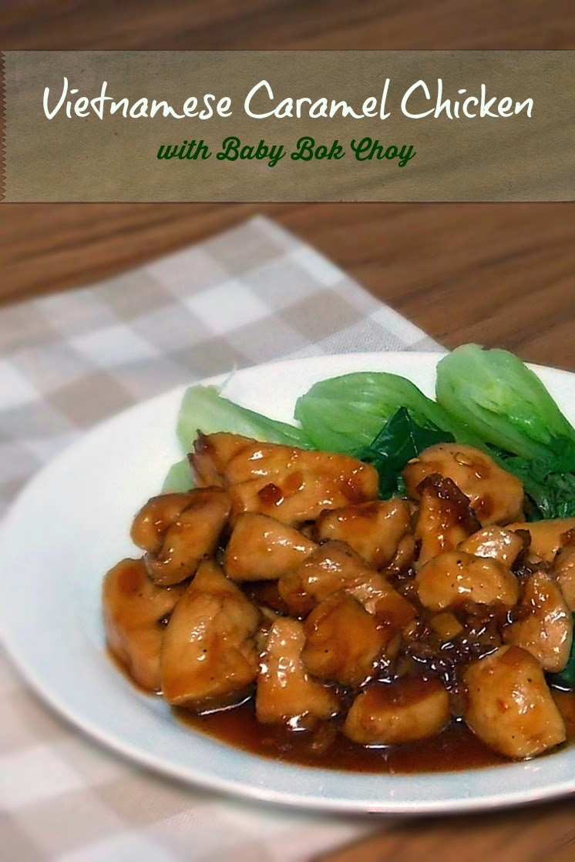 Vietnamese caramel chicken grumpys honey bunch vietnamese caramel chicken forumfinder Choice Image